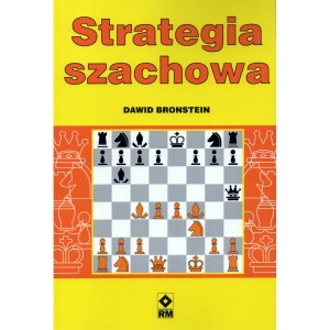 Strategia szachowa - autor: Dawid Bronstein