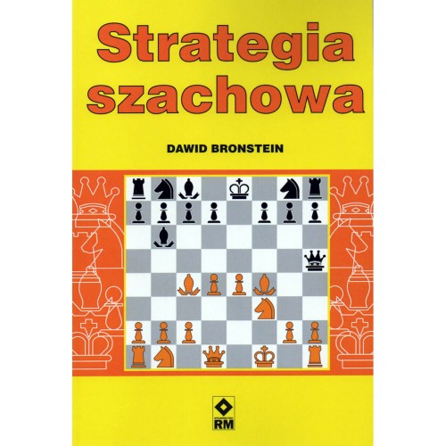Strategia szachowa - Dawid Bronstein